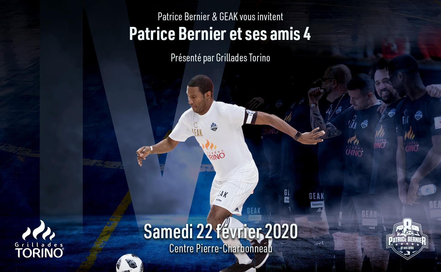 En place pour Patrice Bernier et ses amis 4 !